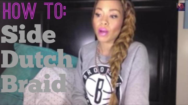 Video| Side Dutch BraidTutorial